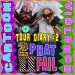 #22: Tour Diary #2