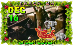 On the fourth day of Violent Xmas, Cartoon Violence gave to me: Under Cover!