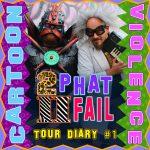 #21: Tour Diary #1
